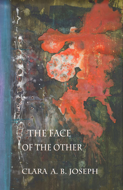 REVIEW: THE FACE OF THE OTHER | BY CLARA A.B. JOSEPH